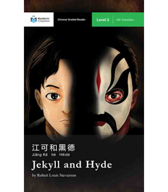 Jekyll and Hyde (Chinese Graded Reader Level 2) - 450 Characters