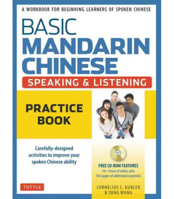 Basic Mandarin Chinese - Speaking & Listening: Practice Book (enthält CD)