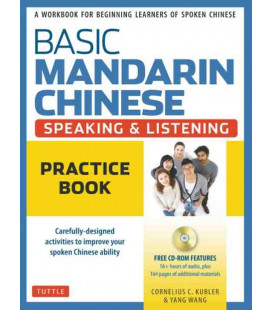 Basic Mandarin Chinese - Speaking & Listening: Practice Book (CD Incluso)