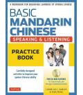 Basic Mandarin Chinese - Speaking & Listening: Practice Book (Includes CD)