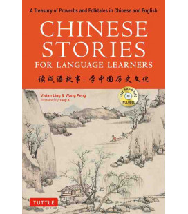 Chinese Stories for Language Learners - Bilingual - Chinese and English - CD Inclus