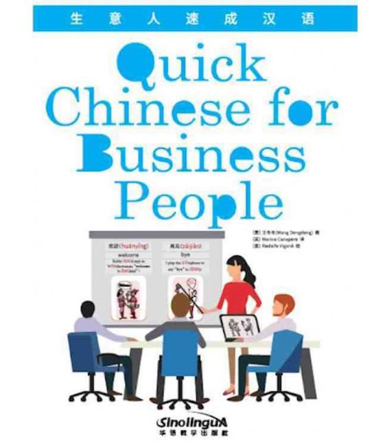 Quick Chinese for Business People (Con download gratuito degli audio)