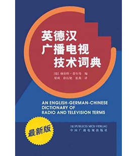 An English-German-Chinese Dictionary of Radio and Television Terms