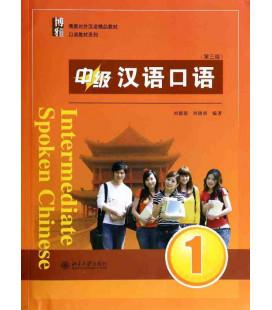 Intermediate Spoken Chinese 1 (Tercera edición) Incluye código QR