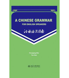 A Chinese Grammar for English Speakers