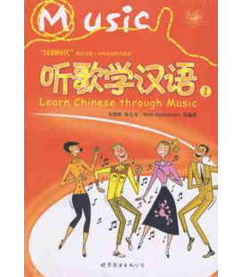 Learn Chinese Through Music Vol. 1 (CD included)