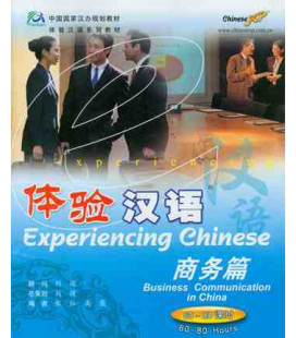 Experiencing Chinese- Business Comunication in China (CD inclus)