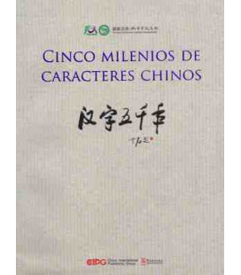"Cinco milenios de caracteres chinos (""Five millennia of Chinese characters"")"