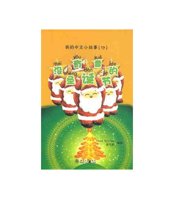 My little Chinese Story Books - Christmas without snow (CD inklusive MP3)