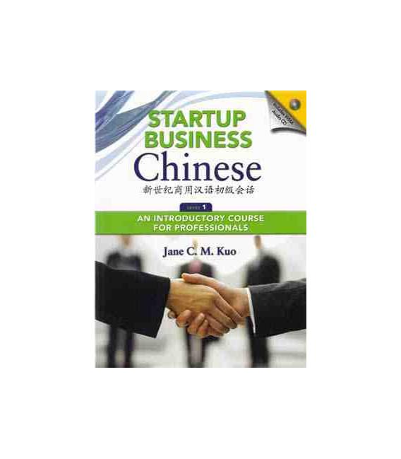 Start Business Chinese 1. Textbook (Codice per il download degli audio incluso)