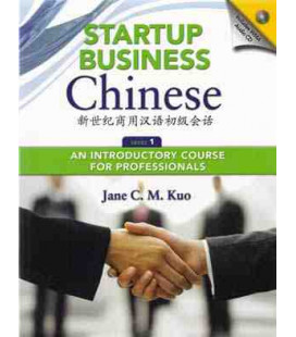 Start Business Chinese 1. Textbook (includes code for audio download)