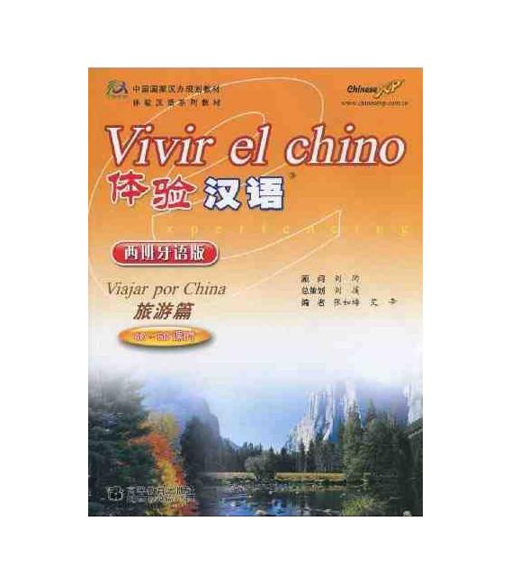 Vivir el chino - Viaggiare per la Cina (CD incluso)