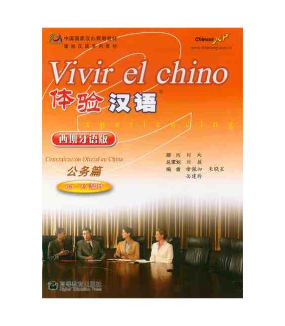 Vivir el chino - La Comunicazione Ufficiale in Cina (CD incluso)