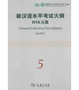 The Chinese Proficiency Test Syllabus Level 5 (Incluye CD)- Syllabus del nuevo HSK