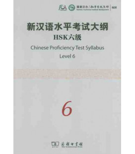 The Chinese Proficiency Test Syllabus Level 6 (Incluye CD)- Syllabus del nuevo HSK