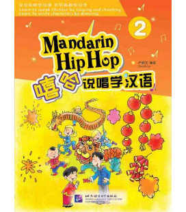 Mandarin Hip Hop: Textbook 2 (CD inclus)