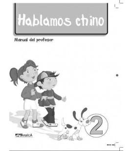 Hablamos chino 2 (Livre du professeur)