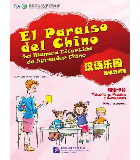 El Paraíso del chino 1- Nivel Elemental- Tarjetas de palabras y expresiones.