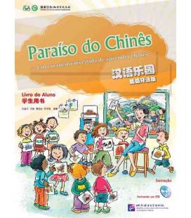 Paraíso do chinês. Livro do aluno Iniciaçao (CD incluso)