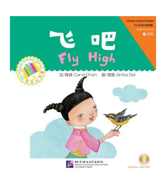 Fly High - Chinese Graded Reades, Beginner's Level (CDROM incluso)