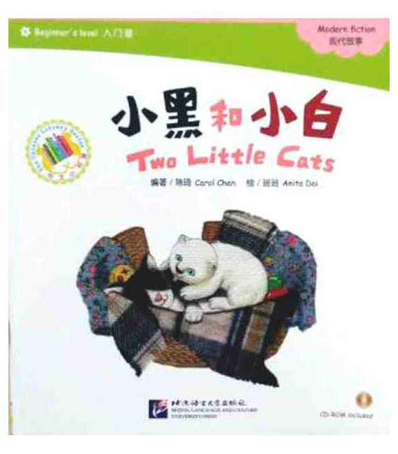 Two Little Cats - Chinese Graded Reades, Beginner's Level (Incluye CD.ROM)