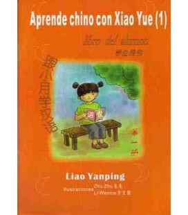 Aprende chino con Xiao Yue 1 - (livre de l'étudiant + livre des activités + CD inclus)