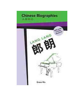Chinese Biographies - Lang Lang (Free Audio & Online Resources)