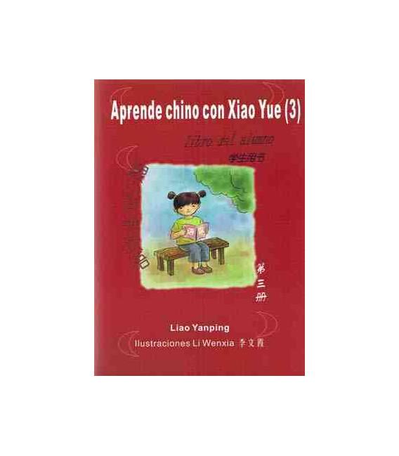 Aprende chino con Xiao Yue 3 - (Incl. student's book + exercise book + CD)