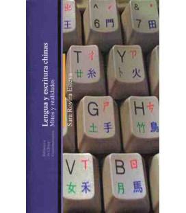 Lengua y escrituras chinas. MItos y realidades