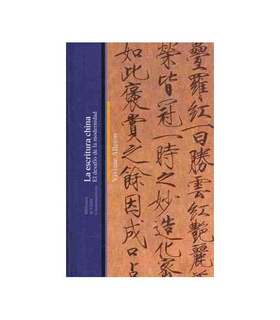 La escritura china- El desafío de la modernidad