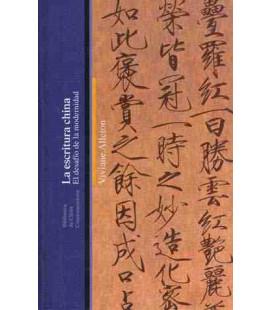 La escritura china - El desafío de la modernidad