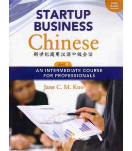 Start Business Chinese 2. Textbook + Workbook (Codice per il download degli audio incluso)