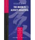 The Moon is Always Beautiful (und weitere Essays)