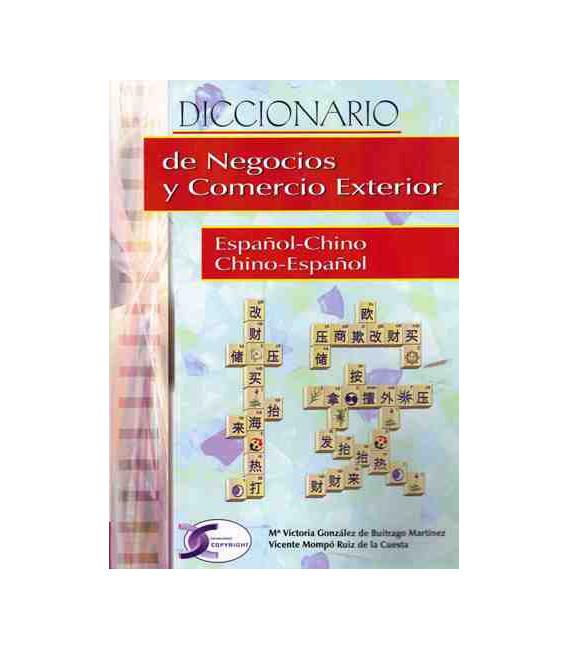 Diccionario de negocios y comercio exterior español-chino / chino-español