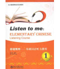Listen to Me - Elementary Chinese Listening Course Volume 1 (Incluye CD MP3)