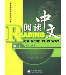 Reading Chinese This Way. Level 1 (CD inclus MP3)