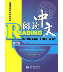 Reading Chinese This Way. Level 2 (CD inclus MP3)