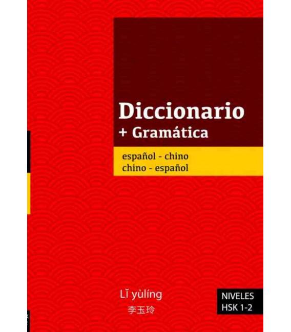 Diccionario + Gramática español-chino/chino-español (niveaux HSK 1-2)