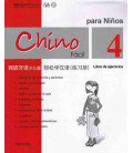 Chino fácil para niños 4. Libro degli esercizi
