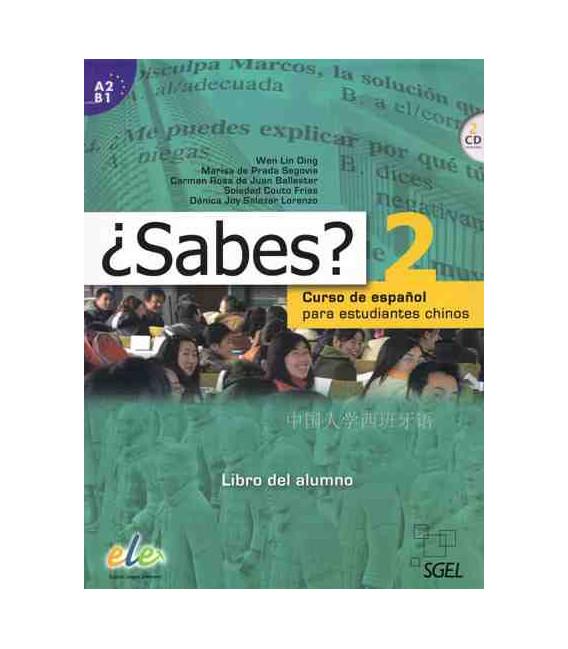 ¿Sabes? 2 - Libro de Alumno (Curso de español para estudiantes chinos) Incluye 2 CD