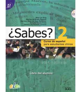 ¿Sabes? 2 - Libro dello studente (Corso di spagnolo per studenti cinesi) 2 CD inclusi