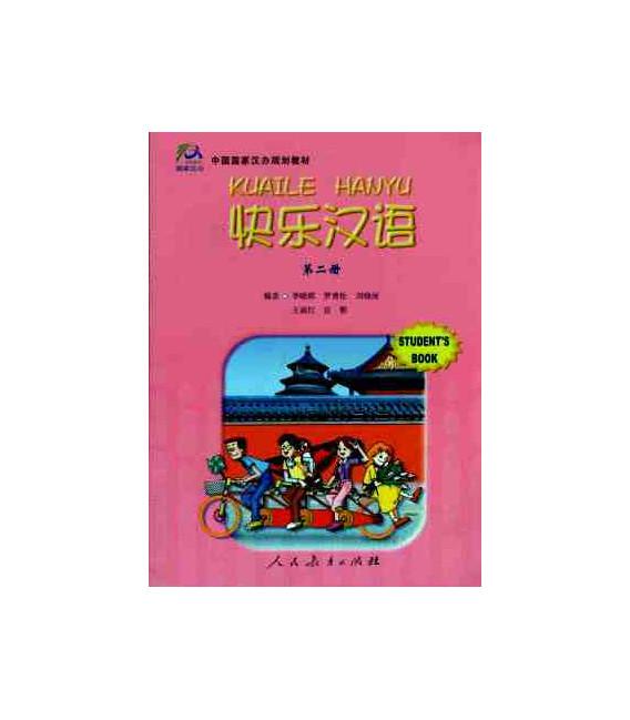 Kuaile Hanyu Vol 2 - Student's Book