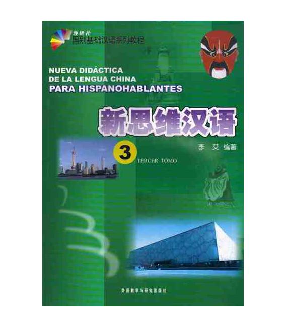 Nueva didáctica de la lengua china para hispanohablantes 3 (Incluye CD)