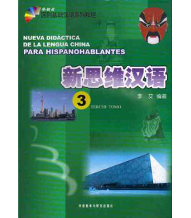 Nueva didáctica de la lengua china para hispanohablantes 3 (CD inclus)