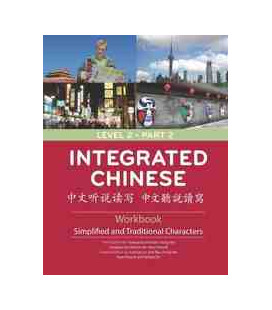 Integrated Chinese Level 2. Part 2. Workbook (Third Edition)