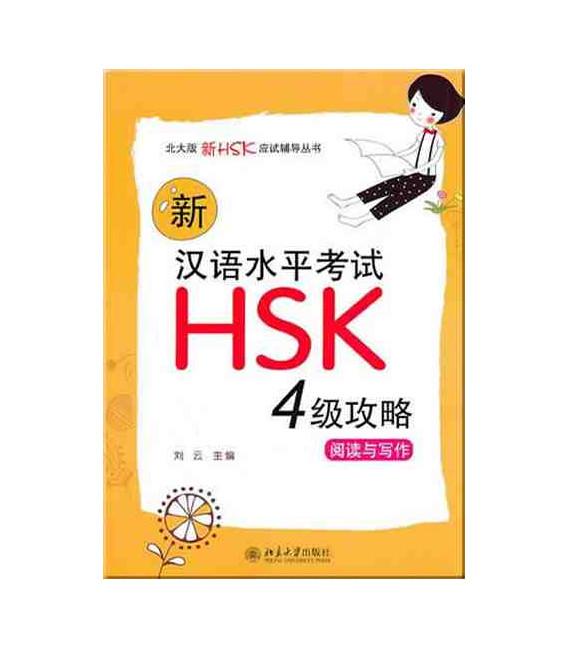Xin HSK 4 Gong Lue - Yuedu Yu Xiezuo (Lectura y escritura)