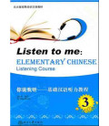 Listen to Me - Elementary Chinese Listening Course Volume 3 (CD MP3 incluído)