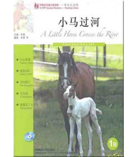 FLTRP Graded Readers 1B- A Little Horse Crosses the River (CD inclus MP3)