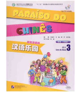 Paraíso do chinês. Livro do aluno 3 (un CD incluso)