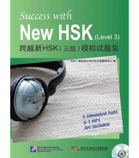 Success with the New HSK. Vol 3 (Six examens blancs + 1 CD MP3)